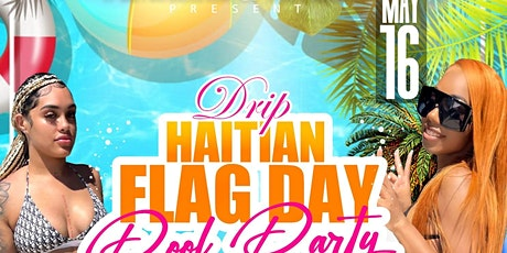 Drip Pool Party #FlagDayEdition tickets
