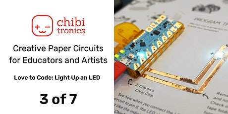 Creative Paper Circuits Series for Educators & Artists: June Class 3 of 7 tickets