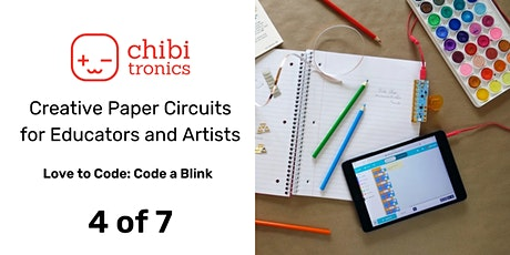 Creative Paper Circuits Series for Educators & Artists: June Class 4 of 7 tickets