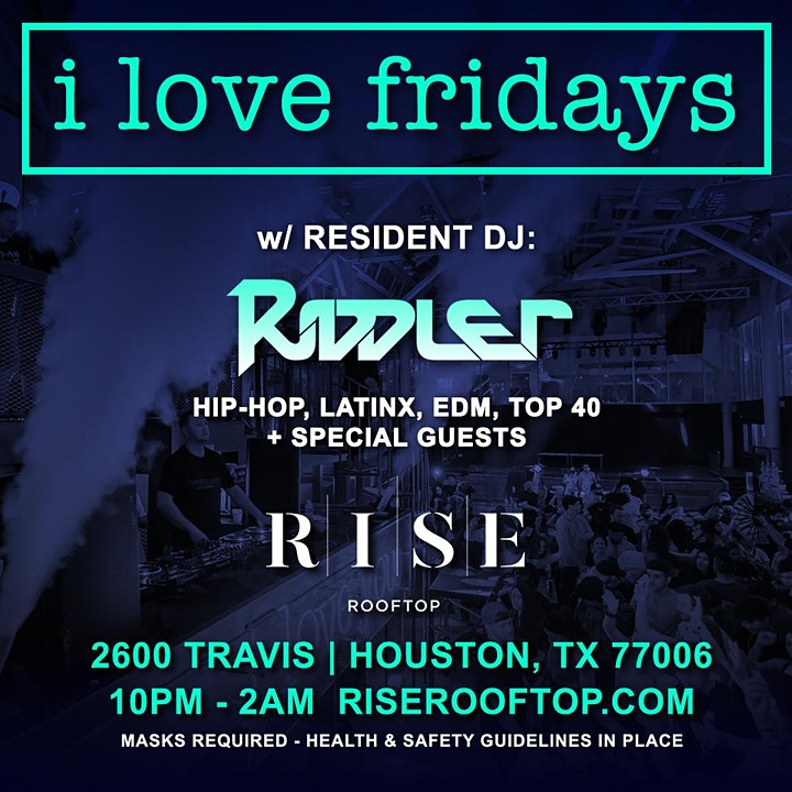 I love Fridays @ RISE Rooftop [FREE Entry before 12am w/ RSVP] image