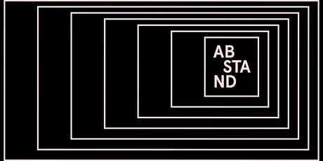 ABSTAND Exhibition - Virtual Vernissage tickets
