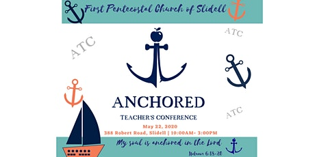 Anchored Teachers Convention tickets
