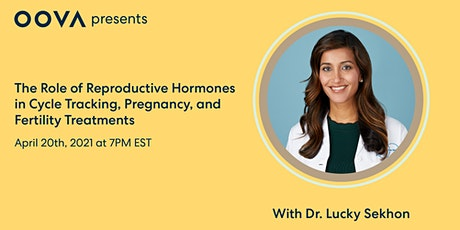 The Role of Hormones in Cycle Tracking, Pregnancy,  & Fertility Treatments tickets
