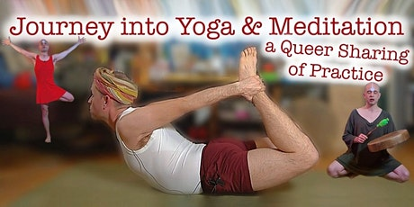 Journey into Yoga & Meditation: a Queer Sharing of Practice tickets
