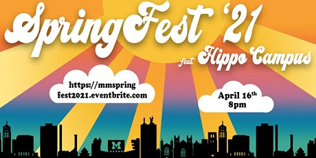 SpringFest 2021: Hippo Campus tickets