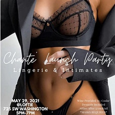 Chante' Launch Party (Lingerie/Intimates) tickets