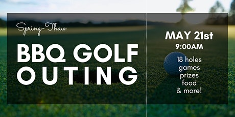 Spring-Thaw BBQ Golf Outing tickets