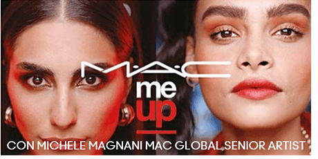 MAC ME UP - CONSULENZA  DI MAKE UP INDIVIDUALE CON MICHELE MAGNANI biglietti