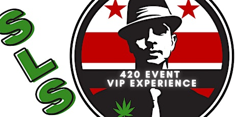 SLS 420 DAY - VIP Experience tickets