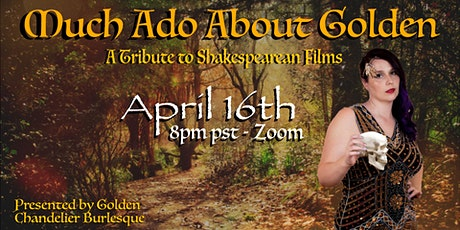 GCB PRESENTS Much Ado About Golden: A Tribute to Shakespearean Films tickets
