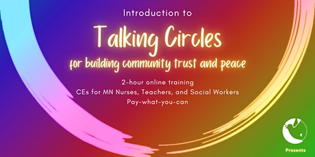 Introduction to Talking Circles for  Community Building tickets