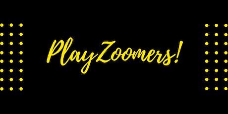 PlayZoomers April Performances: Fri., April  23 AND Sat., April 24 tickets