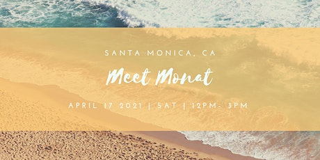 Meet MONAT- Santa Monica, CA tickets