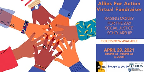 ALLIES FOR ACTION FUNDRAISER tickets