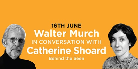 PHLS 2021: Walter Murch with Catherine Shoard on 'Behind The Seen' tickets
