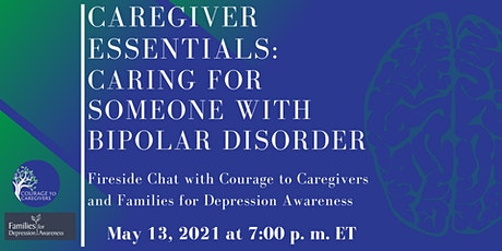 Caregiver Essentials:  Caring for Someone with Bipolar Disorder tickets