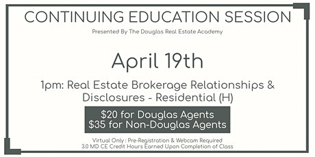 CE: Real Estate Brokerage Relationships And Disclosures - Residential (H) tickets