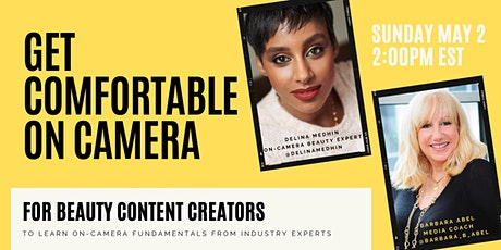 Beauty Content Creators: Get Comfortable On Camera tickets