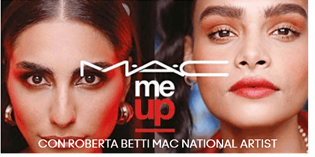 MAC ME UP - CONSULENZA  DI MAKE UP INDIVIDUALE CON ROBERTA BETTI biglietti
