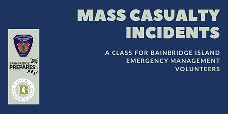 Online Event Series:  Mass Casualty Incidents tickets