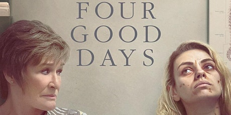 Four Good Days Film & Recovery Discussion tickets