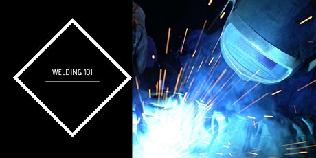 Welding 101: 6 Hour Workshop tickets
