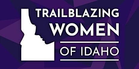 Un-Book Club celebrate  Trailblazing Idaho Women for a special event tickets