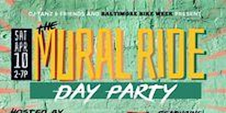 THE MURAL RIDE DAY PARTY tickets