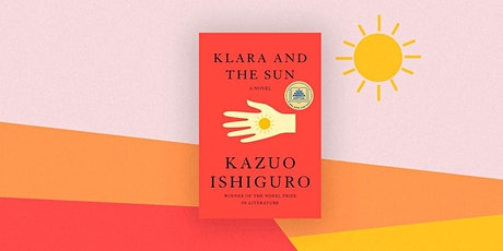 """WNYC Book Club: """"Klara and the Sun"""" (Mulberry Street Library Edition) tickets"""