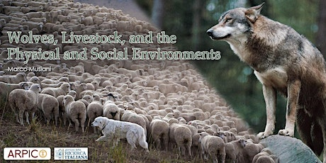 Wolves, Livestock, and the Physical and Social Environments tickets