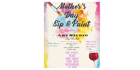 Mother's Day Weekend Sip & Paint tickets