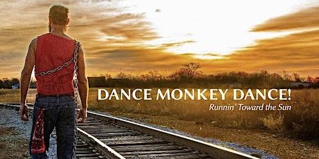 Dance Monkey Dance tickets
