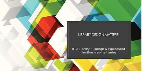 Library Design Matters!  Outdoor Spaces as Key Library Assets tickets