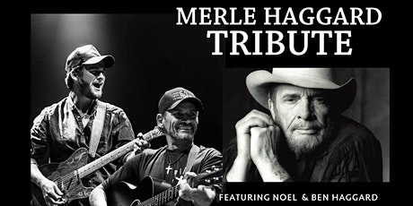Haggard and Haggard Ben & Noel- Tribute to our Father* tickets