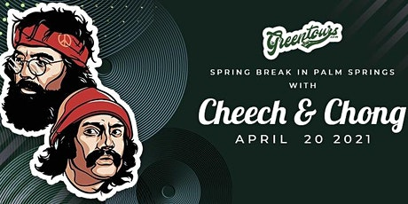 Spring-Break in Palm Springs with Cheech & Chong tickets