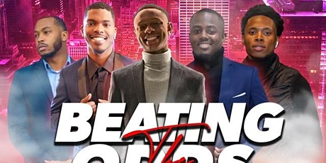 BEATING THE ODDS tickets