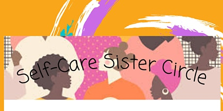 Self-Care Sister Circle: Recognizing & Challenging Unhelpful Thoughts tickets