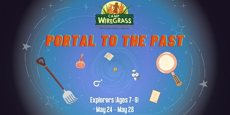 Camp Wiregrass: Portal to the Past (Ages 7-9) tickets