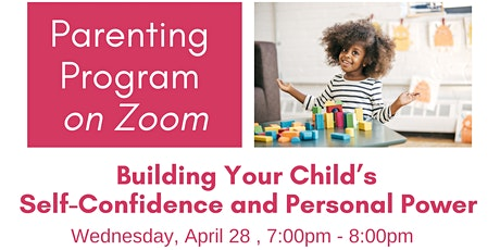 Building Your Child's Self-Confidence and Personal Power tickets