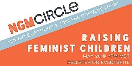 Next Gen Men Circle talks Raising Feminist Children tickets