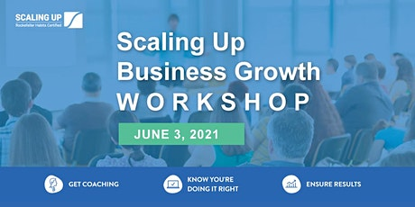 Scaling Up LIVE Workshop - Mastering the Rockefeller Habits 2.0 tickets