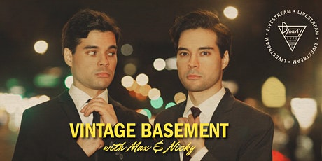 Vintage Basement with Max & Nicky ft. Lizzy Cooperman, Myq Kaplan, + More! tickets