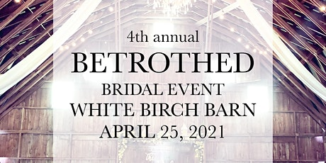 Betrothed Bridal Event tickets