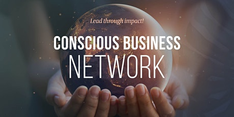Conscious Business Networking tickets