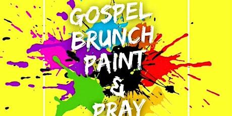 Gospel Brunch Paint & Pray Edition tickets