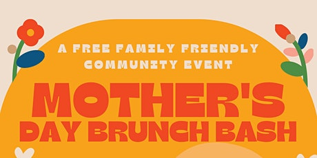 Mother's Day Brunch Bash tickets
