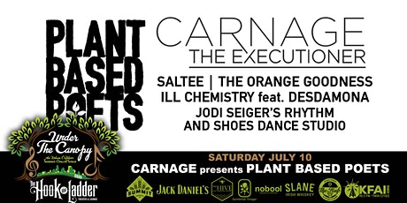 The Plant Based Poets Featuring Carnage The Executioner tickets