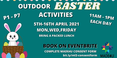 Outdoor Easter Kids Activities @ MADE4U tickets