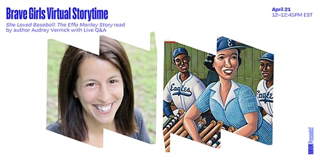 Brave Girls Virtual Story Time: She Loved Baseball, The Effa Manley Story tickets