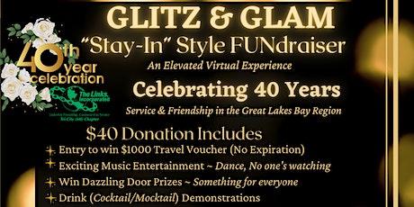 Glitz & Glam Virtual FUNdraiser - 40th Anniversary - Live  Music & More tickets